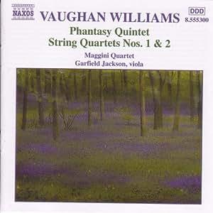 Vaughan Williams: Phantasy Quintet/String Quartets Nos. 1 & 2