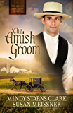 The Amish Groom (The Men of Lancaster County Book 1)