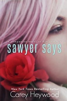 Sawyer Says by [Heywood, Carey]