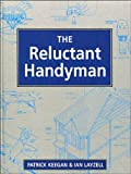 img - for The Reluctant Handyman by Patrick Keegan (1994-07-07) book / textbook / text book