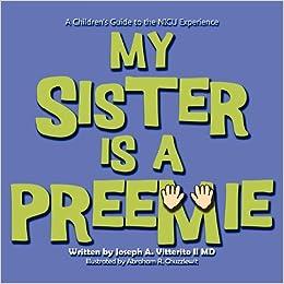 My Sister Is a Preemie