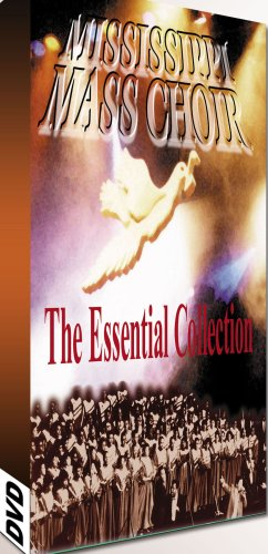 (The Mississippi Mass Choir: The Essential)