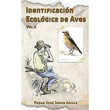 Identificación Ecológica de Aves: Ornitología de campo por las montañas mediterráneas. (Spanish Edition)