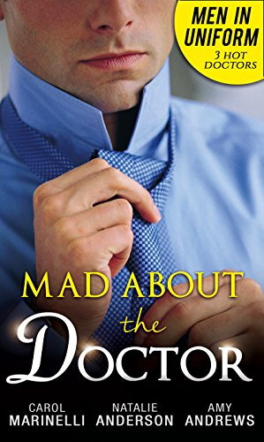 Best! Men in Uniform: Mad About the Doctor EPUB