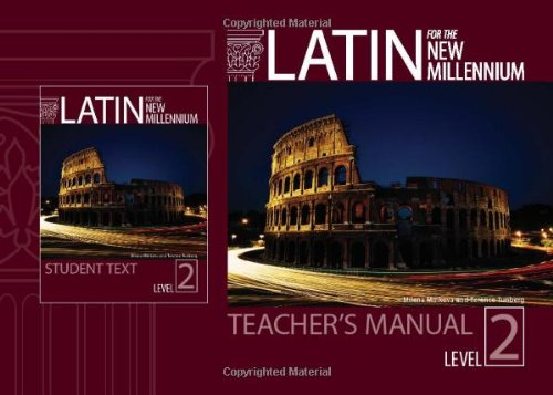 Latin for the New Millennium: Level 2 (English and Latin Edition) (Latin For The New Millennium Level 2)