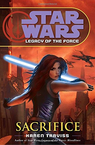 Download Sacrifice (Star Wars: Legacy of the Force, Book 5) PDF