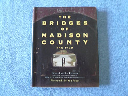 - Bridges of Madison County: The Film