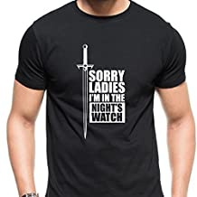 Sorry Ladies I'm in the night's watch for X-Large Black men T shirt