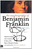 The Autobiography of Benjamin Franklin: Second Edition (Yale Nota Bene)
