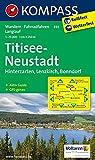 Titisee - Neustadt: Wanderkarte mit Aktiv Guide, Radwegen und Loipen. GPS-genau. 1:25000 (KOMPASS-Wanderkarten, Band 893)