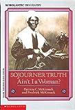 Sojourner Truth, Patricia C. McKissack and Fredrick L. McKissack, 0785725156
