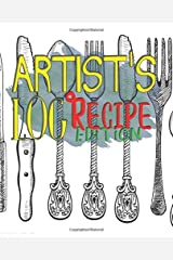 ARTIST LOG: Recipe Edition Paperback