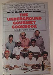 The Underground Gourmet Cookbook