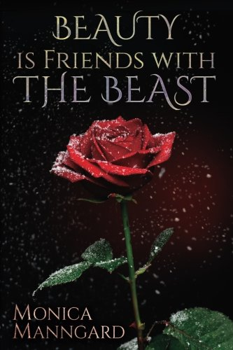 beauty is friends with the beast fantastic fables volume 1