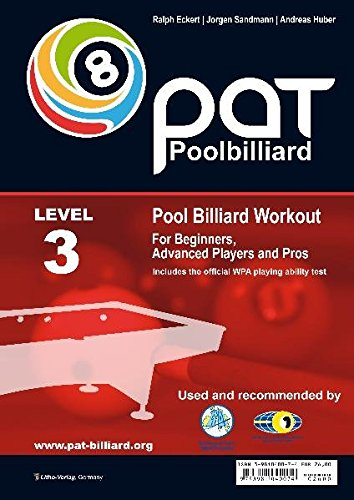 PAT - Pool Billiard Workout: Includes the Official WPA Playing Ability Test Level 3: For Pros (PAT-System Workout) (League Pool)