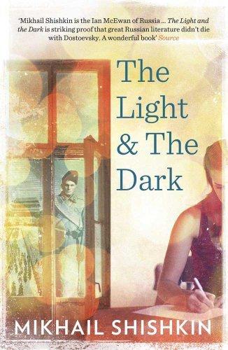The Light and the Dark by Mikhail Shishkin (2014-01-02) (Mikhail Shishkin The Light And The Dark)