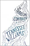 The Traveling Companion and Other Plays, Tennessee Williams, 0811217086