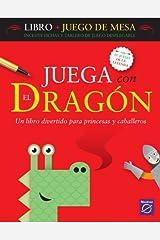 Juega Con El Dragon/ Play With the Dragon (Spanish Edition) Paperback