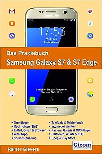 Das Praxisbuch Samsung Galaxy S9 & S9 Edge: Gievers, Rainer