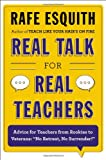 Real Talk for Real Teachers, Rafe Esquith, 0670014648