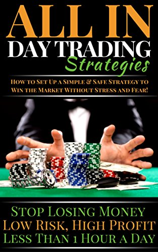 Day Trading Strategies for Beginners, ALL IN Price Action SOLID Day Trading Strategies studied for Beginners: The Psychological & Technical Strategies ... Price Movement Forex Market Strategy