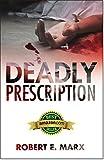 img - for Deadly Prescription book / textbook / text book