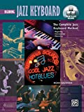 Complete Jazz Keyboard Method: Beginning Jazz Keyboard, Book, DVD & Online Audio & Video (Complete Method)