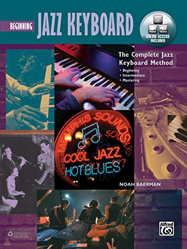 Complete Jazz Keyboard Method: Beginning Jazz Keyboard, Book, DVD & Online Video/Audio (Complete Method) ()