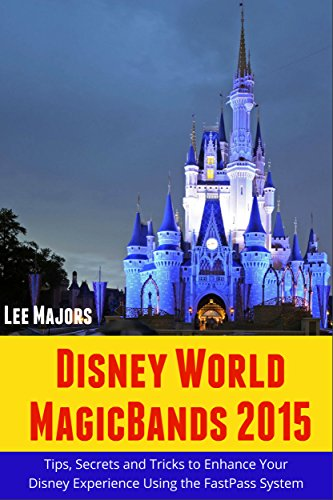 Disney World MagicBands 2015 Experience ebook product image