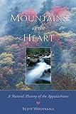 Mountains of the Heart, Scott Weidensaul, 1555911390