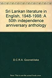 Sri Lankan literature in English, 1948-1998: A 50th independence anniversary anthology