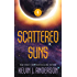 Scattered Suns: The Saga of Seven Suns - Book #4