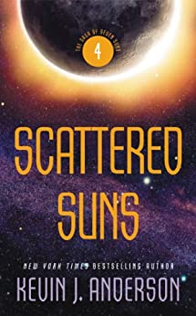 Scattered Suns: The Saga of Seven Suns - Book #4 by [Anderson, Kevin J.]