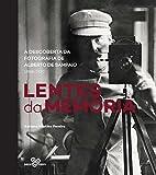capa de Lentes da memória: A descoberta da fotografia de Alberto de Sampaio (1833-1930)