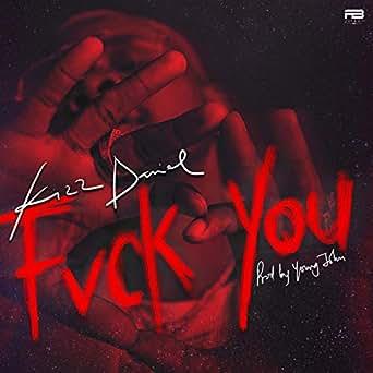 Amazon.com: Fvck You [Explicit]: Kizz Daniel: MP3 Downloads