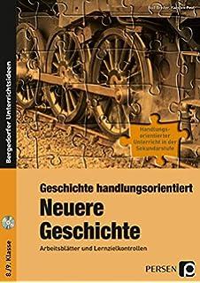 Geschichte handlungsorientiert: Neueste Geschichte: Arbeitsblätter ...