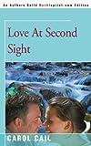 Love at Second Sight, Carol Cail, 0595144276