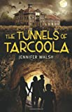 The Tunnels of Tarcoola