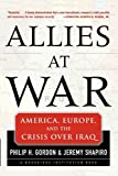 Allies at War, Philip Gordon and Jeremy Shapiro, 0071737804