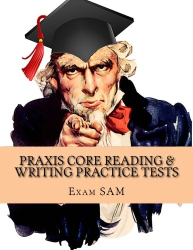 Praxis Core Reading & Writing Practice Tests: Study Guide for Preparation for Academic Skills for Educators 5712 & 5722