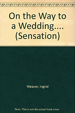 book cover of On the Way to a Wedding....