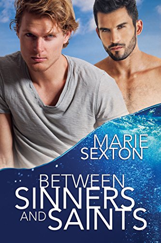 Between Sinners and Saints by [Sexton, Marie]