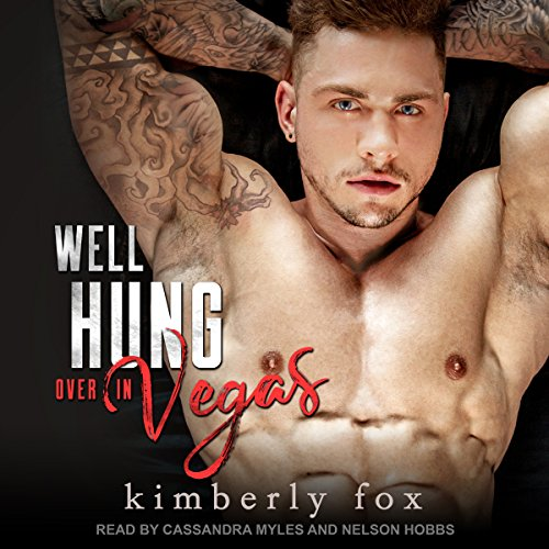 Well Hung Over in Vegas: A Stand-alone Romantic Comedy by Tantor Audio