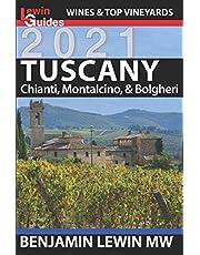 Wines of Tuscany: Chianti, Montalcino, and Bolgheri