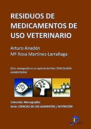 Residuos de medicamentos de uso veterinario ( Este