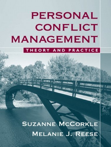 Personal Conflict Management Theory and Practice by McCorkle, Suzanne, Reese, Melanie J. [Pearson,2009] [Paperback] by Alyn & Bacon, Paperback(2009)