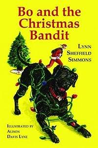 Bo and the Christmas Bandit (The Bo Series)