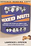 Mixed Nuts: America's Love Affair With Comedy Teams From Burns And Allen To Belushi And Aykroyd
