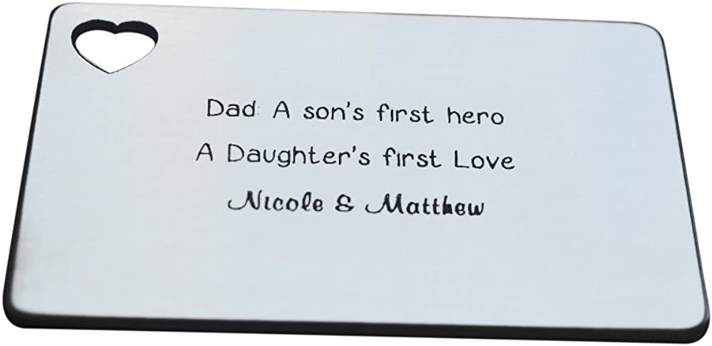 Customized Wallet Insert Dad a Son/'s first hero A daughter first Love