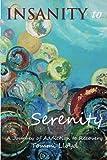 Insanity to Serenity, Tommi Lloyd, 1467983241